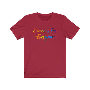 Science is for Everyone - Cotton Tee