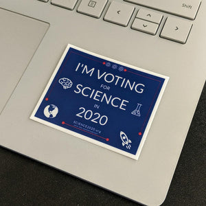 I'm voting for science in 2020 laptop sticker