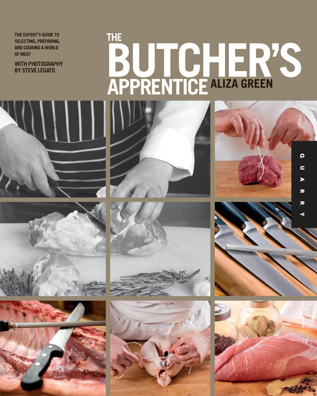 The Butchers Apprentice - By Aliza Green
