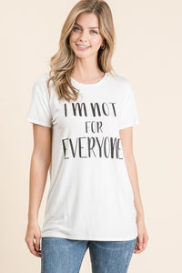 """I'm Not For Everyone"" Tee in Heather Grey"