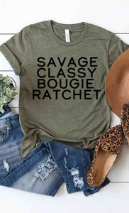 Savage,Classy,Bougie,Ratchet Graphic Tee in Olive