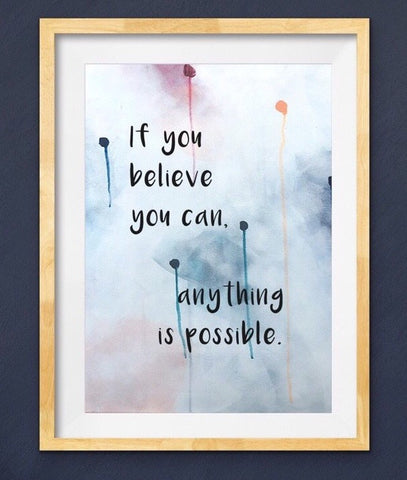 'Believe you can'
