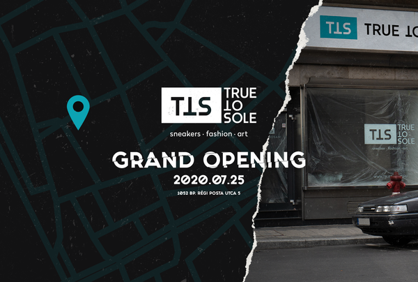 True to Sole Grand Opening július 25-én!