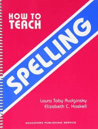 How To Teach Spelling - How To Spell