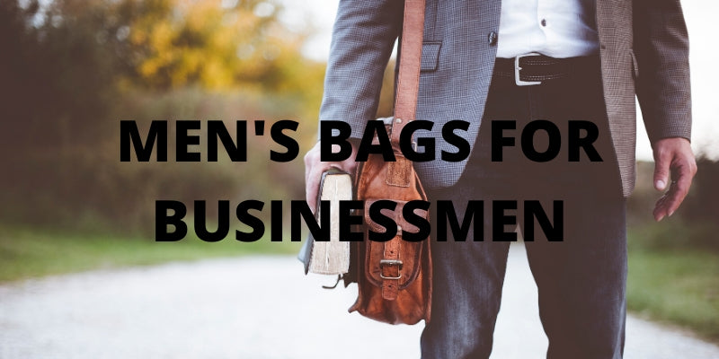 Men's Bags for Businessmen