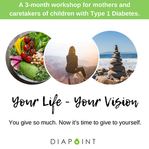 Your Life, Your Vision: 3-Month Live Coaching Program for Parents of Children with Type 1 Diabetes [SESSIONS NOW CLOSED UNTIL NEXT INTAKE]