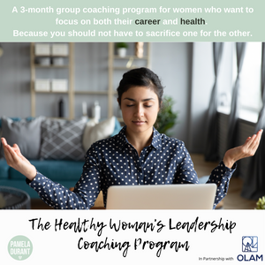 The Healthy Woman's Leadership Coaching Program