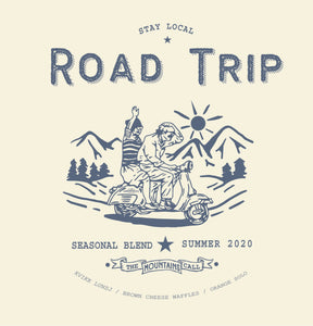 "Road Trip Summer Blend ""StayLocal"""