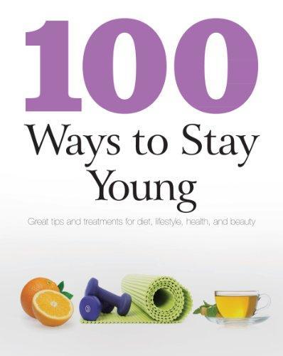 100 WAYS TO STAY YOUNG - BW Wonderland