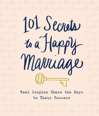 101 SECRETS TO A HAPPY MARRIAGE H/C - BW Wonderland