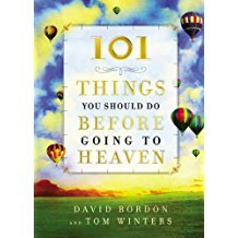 101 THINGS YOU SHOULD DO BEFORE GOING TO HEAVEN H/C !DAVID BORDON - BW Wonderland