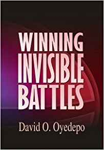 Winning invisible battles by David O. Oyedepo, Paper cover