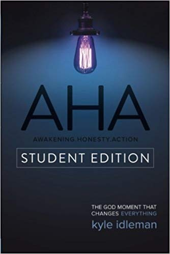 AHA Student Edition: The God Moment That Changes Everything Paperback