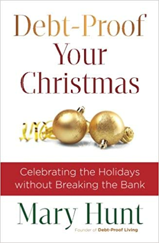 Debt-Proof Your Christmas: Celebrating the Holidays without Breaking the Bank <h5>Paperback</h5>