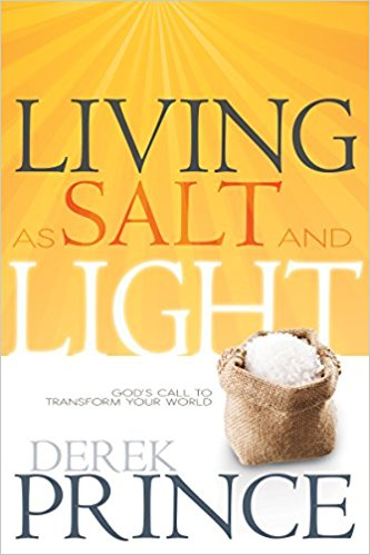 LIVING AS SALT AND LIGHT BY DEREK PRINCE
