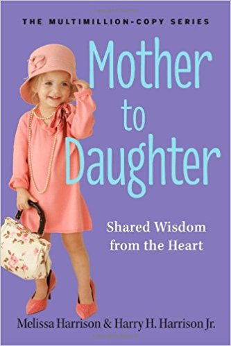 MOTHER TO DAUGHTER:FROM THE HEART
