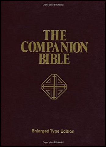 THE COMPANION BIBLE H/C ENLARGED TYPE EDITION - BW Wonderland