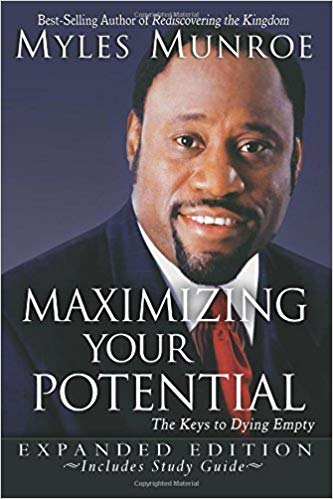 Maximizing Your Potential by Myles Munroe