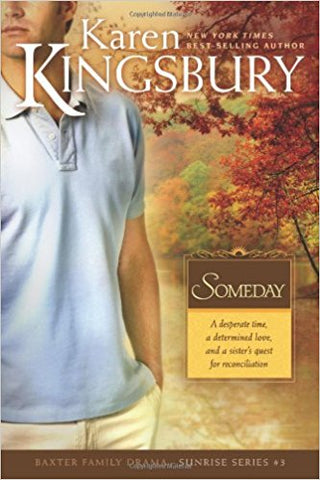 Someday by Karen Kingsbury, paper cover