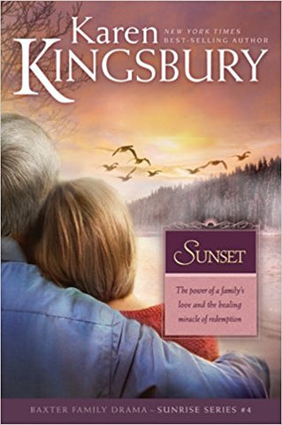 Sunset (Sunrise Series-Baxter , Book 4) by  KAREN KINGSBURY