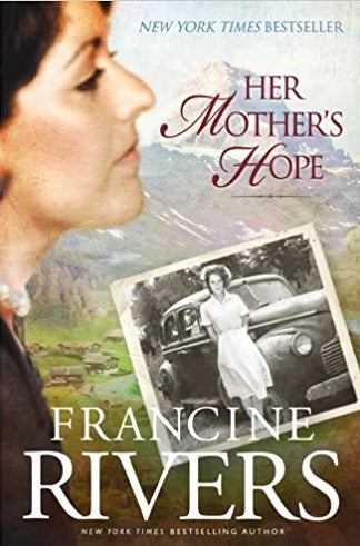 Her Mother's Hope (Marta's Legacy) by FRANCINE RIVERS Hardcover