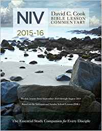 David C. Cook's NIV Bible Lesson Commentary 2015-16: The Essential Study Companion for Every Disciple (David C. Cook Bible Lesson Commentary) Paperback
