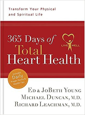 365 Days of Total Heart Health: Transform Your Physical and Spiritual Life - BW Wonderland
