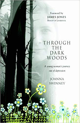 Through the Dark Woods: A Young Woman's Journey Out of Depression Paperback