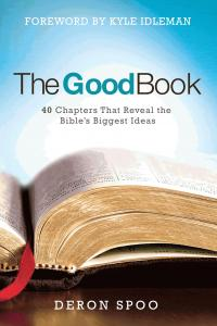 The Good Book, 40 Chapters That Reveal the Bible's Biggest Ideas -  Paperback