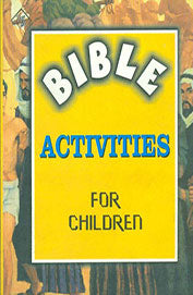 BIBLE ACTIVITIES FOR CHILDREN