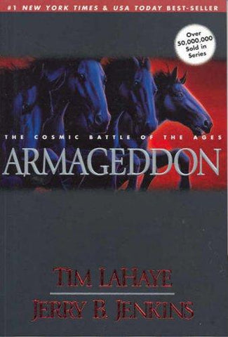 Armageddon: The Cosmic Battle of the Ages by Tim LaHaye & Jerry B. Jenkins