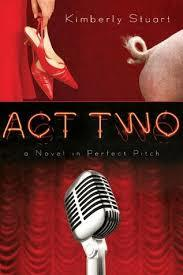 ACT TWO... A NOVEL IN PERFECT PITCH - BW Wonderland