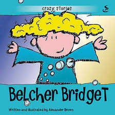 BELCHER BRIDGET:CRAZY STORIES