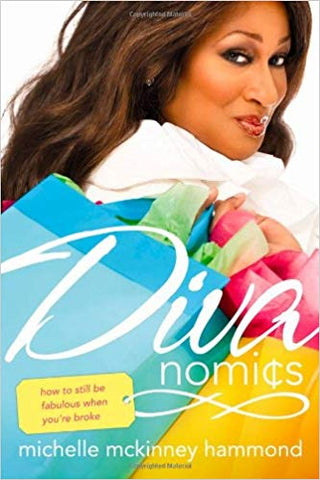 Divanomics: How to Still Be Fabulous When You're Broke by Michelle McKinney Hammond