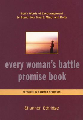 Every Woman's Battle Promise Book - God's Words of Encouragement to Guard Your Heart, Mind, and Body by Shannon Ethridge`