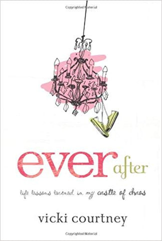 Ever After by Vicki Courtney