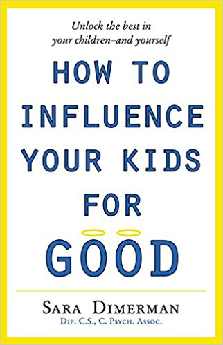 How To Influence Your Kids For Good Paperback
