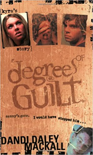 KYRA'S STORY....DEGREES OF GUILT P/C !DANDI DALEY MACKALL