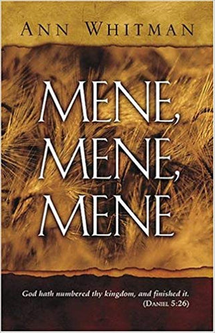 Mene Mene Mene by Ann Whitman