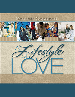 A LIFESTYLE OF LOVE AUDIO CD BY KENNETH COPELAND