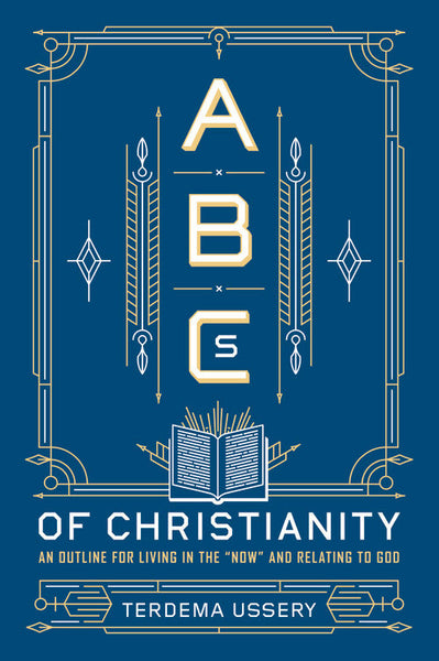 ABCS OF CHRISTIANITY. AN OUTLINE FOR LIV - BW Wonderland