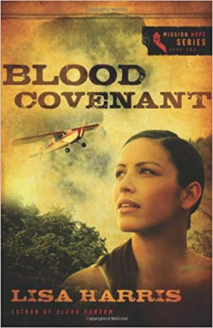 Blood Covenant by Lisa Harris
