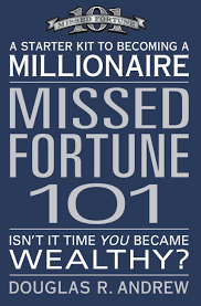 Missed Fortune 101: A Starter Kit to Becoming a Millionaire <h5>Paperback</h5>