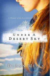 Under a Desert Sky by Diann Milis