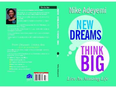 New dreams Think big by Nike Adeyemi