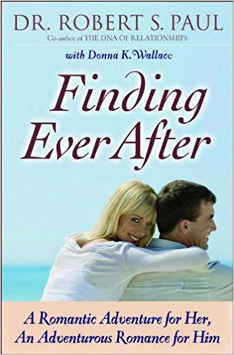 FINDING EVER AFTER by Dr. Robert S. Paul