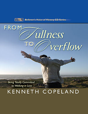 From Fullness to Overflow CD Series - Kenneth Copeland