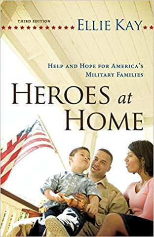 Heroes at Home by Ellie Kay