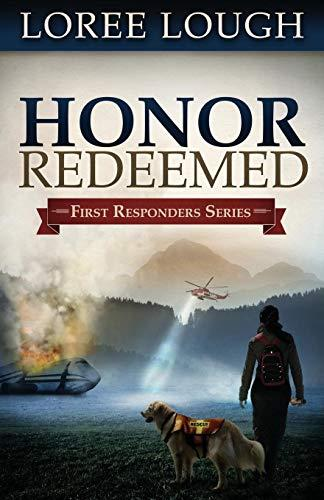 Honor Redeemed (First Responders Series)