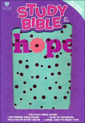HCSB STUDY BIBLE FOR KIDS : HOPE LEATHERTOUCH